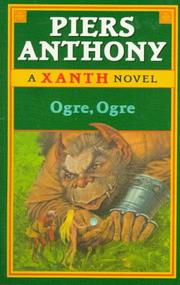 Cover of: Ogre, Ogre | Piers Anthony