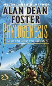 Cover of: Phylogenesis: Book One of The Founding of the Commonwealth (Founding of the Commonwealth, Bk 1)