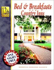 Cover of: Bed & Breakfasts and Country Inns (Bed and Breakfasts and Country Inns, 12th ed)