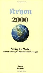 Cover of: Passing the Marker 2000: Understanding the New Millennium Energy