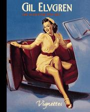 Cover of: Gil Elvgren:  The Wartime Pin-Ups  (Vignettes)