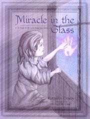 Cover of: Miracle in the glass | Ruthann Crosby