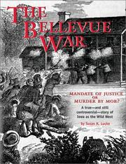 Cover of: The Bellevue war by Susan K. Lucke
