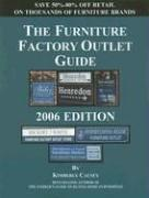 Cover of: Furniture Factory Outlet Guide 2006 (Furniture Factory Outlet Guide) | Kimberly Causey