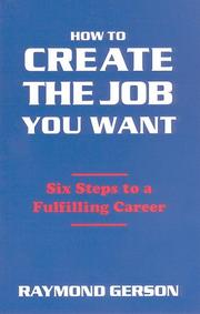 Cover of: How to create the job you want