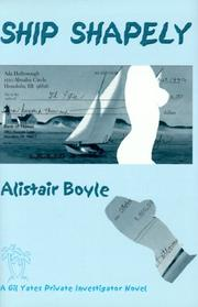 Ship shapely by Alistair Boyle