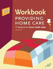 Cover of: Workbook to Providing Home Care | William Leahy