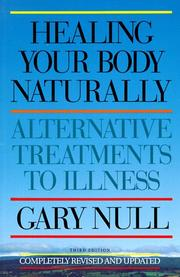 Cover of: Healing your body naturally | Gary Null