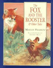 Cover of: The fox and the rooster & other tales