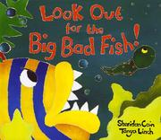 Cover of: Look out for the big bad fish!