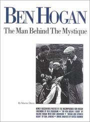 Cover of: Ben Hogan: the man behind the mystique