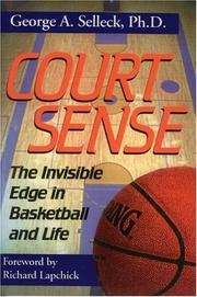 Cover of: Court sense | Selleck, George A.