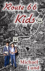 Route 66 Kids by Michael Lund