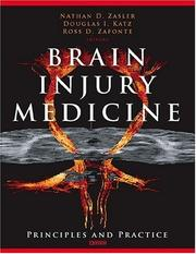 Cover of: Brain Injury Medicine | Ross D. Zafonte