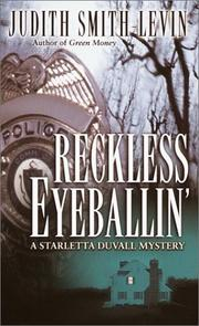 Cover of: Reckless eyeballin' | Judith Smith-Levin