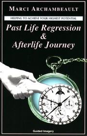 Cover of: Past Life Regression & Afterlife Journey
