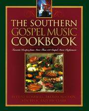 Cover of: The Southern Gospel Music Cookbook | Brenda McClain