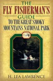 Cover of: The fly fisherman's guide to the Great Smoky Mountains National Park