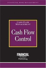 Cover of: Cash Flow Control (The Glenlake Risk Management Series)
