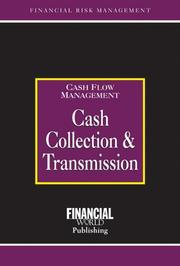 Cover of: Cash Collection And Transmission (The Glenlake Risk Management Series) | Brian Coyle