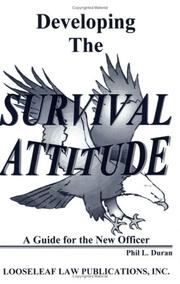 Cover of: Developing the survival attitude | Phil L. Duran
