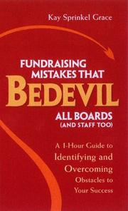 Cover of: Fundraising Mistakes That Bedevil All Boards (And Staff Too) | Kay Sprinkel Grace