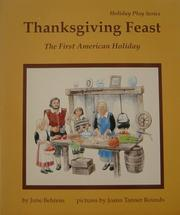 Cover of: Thanksgiving feast: the first American holiday : a play