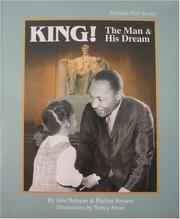 Cover of: King!: The Man and His Dream: A Play (Holiday Play Series) (Holiday Play Series)
