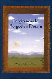 Forgiveness for forgotten dreams