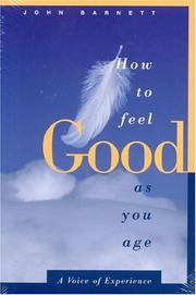 Cover of: How to feel good as you age
