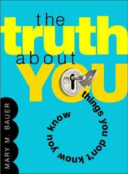 Cover of: The truth about you | Mary M. Bauer