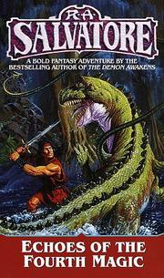 Cover of: Echoes of the Fourth Magic (Chronicles of Ynis Aielle) | R. A. Salvatore