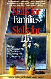 Cover of: Skills for families, skills for life | Linda M. Shadoin