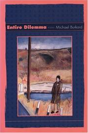 Cover of: Entire dilemma | Michael Burkard