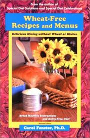 Wheat-free recipes & menus by Carol Lee Fenster