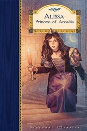 Cover of: Alissa, Princess of Arcadia