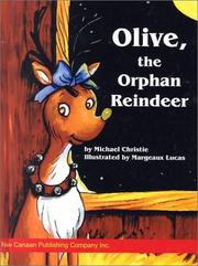 Cover of: Olive, the orphan reindeer