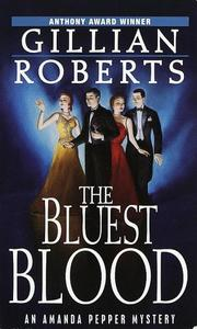 Cover of: The Bluest Blood (Amanda Pepper Mysteries) | Gillian Roberts