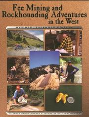 Cover of: Fee mining and rockhounding adventures in the West