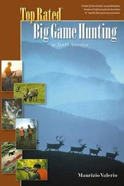 Cover of: Top rated big game hunting in North America | Maurice Valerio