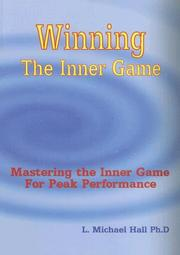 Cover of: Winning the Inner Game: Mastering the Inner Game for Peak Performance