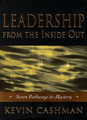 Cover of: Leadership from the Inside Out | Kevin Cashman