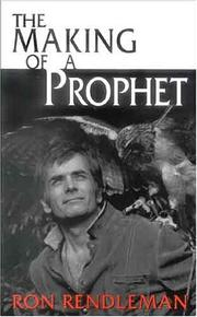 Cover of: The Making Of A Prophet | Ron Rendleman