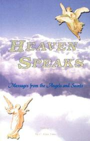 Cover of: Heaven Speaks | C. Alan Ames