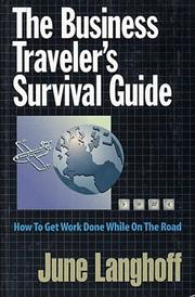 Cover of: The Business Traveler's Survival Guide