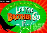 Cover of: Let the brother go if ..