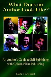 Cover of: What Does a Published Author Look Like | Mark T. Arsenault