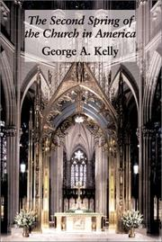Cover of: Second Spring Of Church In America | George A. Kelly