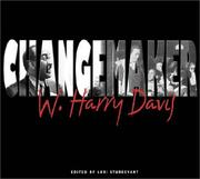 Cover of: Changemaker | W. Harry Davis