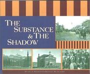 Cover of: The substance & the shadow: capturing the spirit of southwestern Colorado : a pictorial history, 1880s-1920s
